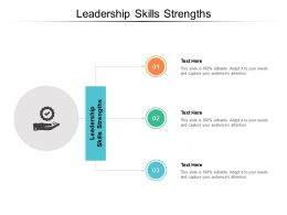 Leadership Skills Strengths Ppt Powerpoint Presentation Infographic Template Design Cpb