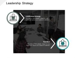 Leadership Strategy Ppt Powerpoint Presentation Infographic Template Elements Cpb