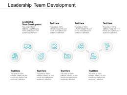 Leadership Team Development Ppt Powerpoint Presentation Design Cpb