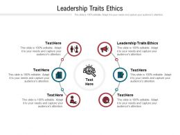 Leadership Traits Ethics Ppt Powerpoint Presentation Styles Icons Cpb