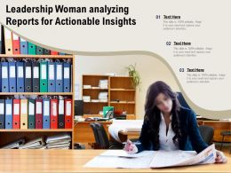Leadership Woman Analyzing Reports For Actionable Insights