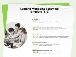 Leading Managing Following Template Working Team Ppt Powerpoint Presentation Rules