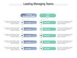 Leading Managing Teams Ppt Powerpoint Presentation Gallery Show Cpb