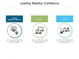 Leading Meeting Confidence Ppt Powerpoint Presentation Summary Backgrounds Cpb