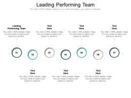 Leading Performing Team Ppt Powerpoint Presentation Picture Cpb