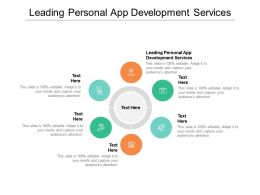 Leading Personal App Development Services Ppt Powerpoint Presentation Infographic Cpb