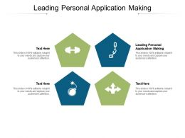 Leading Personal Application Making Ppt Powerpoint Presentation Slides Graphics Cpb