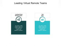 Leading Virtual Remote Teams Ppt Powerpoint Presentation Slides Infographic Template Cpb