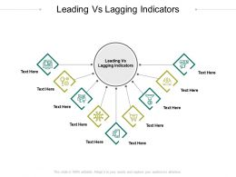 Leading Vs Lagging Indicators Ppt Powerpoint Presentation Ideas Designs Cpb