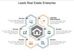 Leads Real Estate Enterprise Ppt Powerpoint Presentation Portfolio Good Cpb