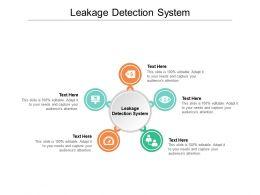 Leakage Detection System Ppt Powerpoint Presentation Portfolio Good Cpb