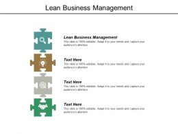 Lean Business Management Ppt Powerpoint Presentation Model Templates Cpb