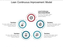 Lean Continuous Improvement Model Ppt Powerpoint Presentation Introduction Cpb