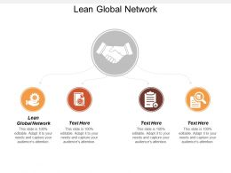 Lean Global Network Ppt Powerpoint Presentation Infographic Template Brochure Cpb