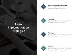 Lean Implementation Strategies Ppt Powerpoint Presentation Layouts Templates Cpb