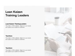 Lean Kaizen Training Leaders Ppt Powerpoint Presentation Icon Designs Cpb