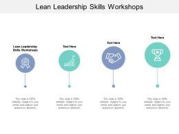 Lean Leadership Skills Workshops Ppt Powerpoint Presentation Summary Layout Cpb