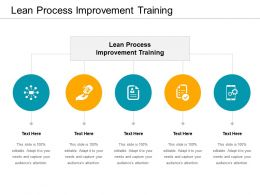 Lean Process Improvement Training Ppt Powerpoint Presentation Summary Topics Cpb