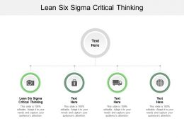 Lean Six Sigma Critical Thinking Ppt Powerpoint Presentation Professional Graphics Example Cpb