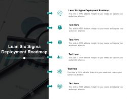 Lean Six Sigma Deployment Roadmap Ppt Powerpoint Presentation Outline Background Images Cpb