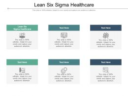 Lean Six Sigma Healthcare Ppt Powerpoint Presentation Model Design Templates Cpb