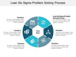 Lean Six Sigma Problem Solving Process Ppt Powerpoint Presentation Inspiration Show Cpb