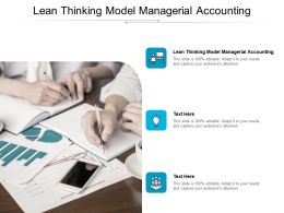 Lean Thinking Model Managerial Accounting Ppt Powerpoint Presentation Slides Cpb