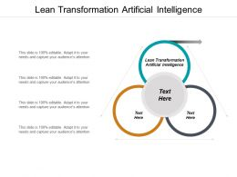Lean Transformation Artificial Intelligence Ppt Powerpoint Presentation Summary Backgrounds Cpb