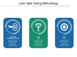 Learn Agile Testing Methodology Ppt Powerpoint Presentation Pictures Objects Cpb