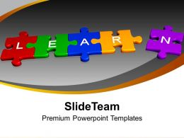 Learn Jigsaw Puzzles Education Concept Powerpoint Templates Ppt Themes And Graphics 0113