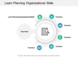 Learn Planning Organizational Skills Ppt Powerpoint Presentation Gallery Images Cpb