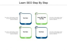 Learn SEO Step By Step Ppt Powerpoint Presentation File Deck Cpb