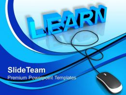 Learn With Computer Mouse Education Powerpoint Templates Ppt Themes And Graphics
