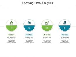 Learning Data Analytics Ppt Powerpoint Presentation Icon Design Templates Cpb