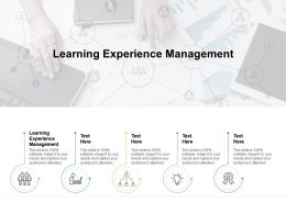 Learning Experience Management Ppt Powerpoint Presentation Ideas Outline Cpb