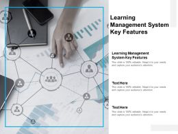 Learning Management System Key Features Ppt Powerpoint Presentation Layouts Graphics Tutorials Cpb