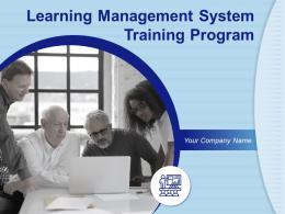 Learning Management System Training Program Powerpoint Presentation Slides
