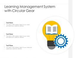 Learning Management System With Circular Gear