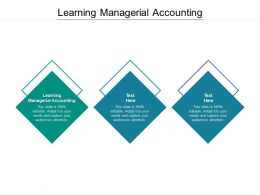 Learning Managerial Accounting Ppt Powerpoint Presentation Information Cpb