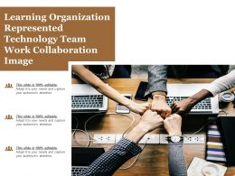 Learning Organization Represented Technology Team Work Collaboration Image