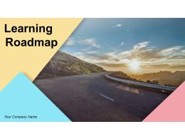 Learning Roadmap Powerpoint Presentation Slides