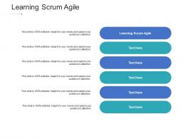 Learning Scrum Agile Ppt Powerpoint Presentation Pictures Samples Cpb