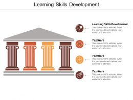 Learning Skills Development Ppt Powerpoint Presentation File Graphics Template Cpb