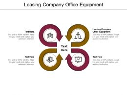Leasing Company Office Equipment Ppt Powerpoint Presentation Summary Mockup Cpb
