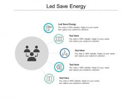 Led Save Energy Ppt Powerpoint Presentation Slides Templates Cpb