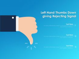 Left Hand Thumbs Down Giving Rejecting Signal