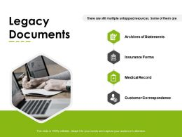 Legacy Documents Statements Insurance Ppt Powerpoint Presentation Infographics Rules