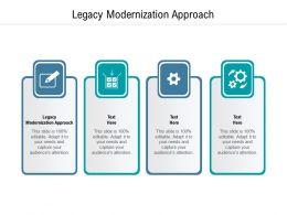 Legacy Modernization Approach Ppt Powerpoint Presentation Portfolio Designs Download Cpb