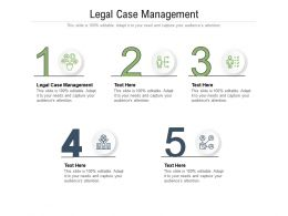 Legal Case Management Ppt Powerpoint Presentation Pictures Layout Ideas Cpb
