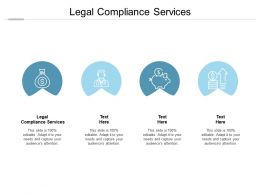Legal Compliance Services Ppt Powerpoint Presentation Gallery Graphics Cpb